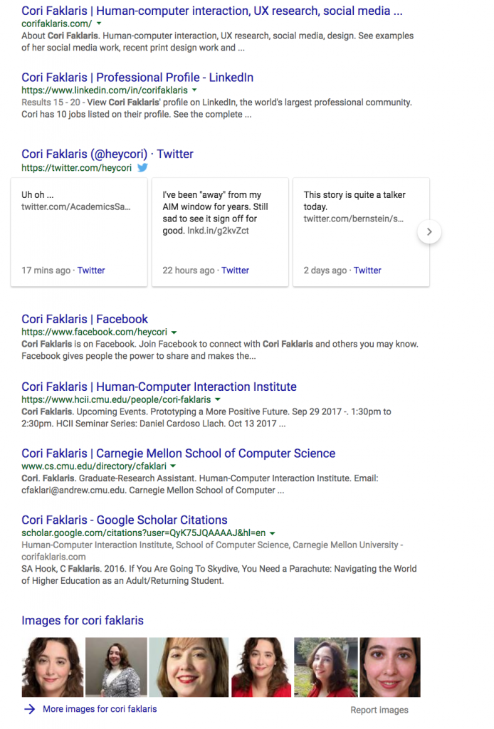 "Screenshots of first page of results on Google for search term ""Cori Faklaris"" using Incognito Mode to control for cookies and web history influence on algorithm's results return."